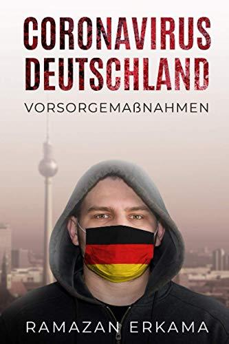 Coronavirus Deutschland: Vorsorgemaßnahmen