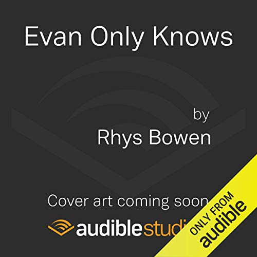 Evan Only Knows audiobook cover art