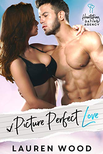 Picture Perfect Love (Heartstring Dating Agency Book 3)