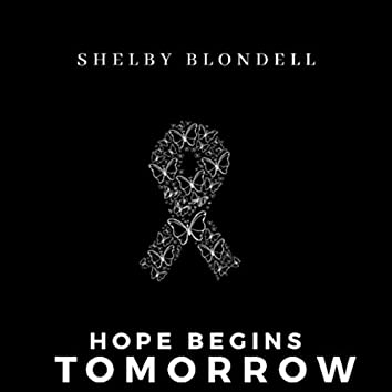 Hope Begins Tomorrow