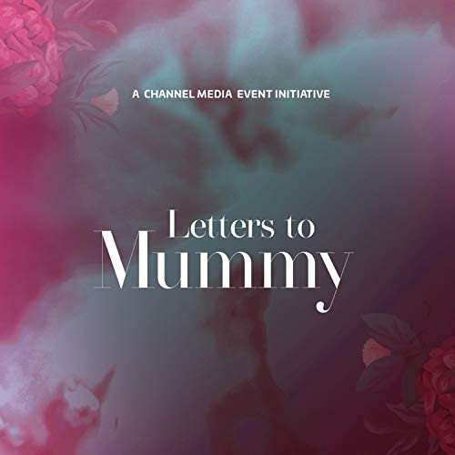Letters to Mummy
