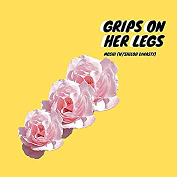 Grips on Her Legs