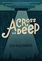 Across the Deep: A Novel (Friendship, Romance, Suspense, Human Trafficking)