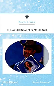 The Accidental Mrs. MackeNZie by [Bonnie K. Winn]