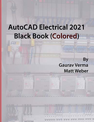 AutoCAD Electrical 2021 Black Book (Colored)