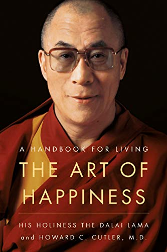 Compare Textbook Prices for The Art of Happiness: A Handbook for Living  ISBN 9781573227544 by Dalai Lama