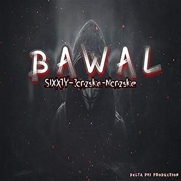 Bawal (Sixxty Janzskie Nanzskie)