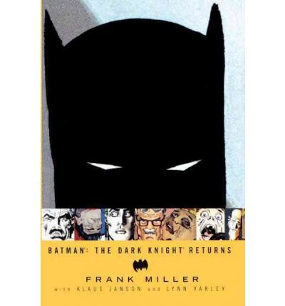 [Batman: The Dark Knight Returns] [by: Frank Miller]