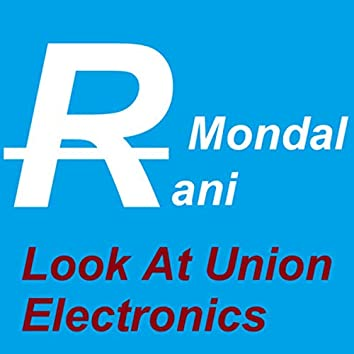 Look At Union Electronics