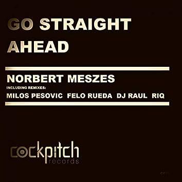 Go Straight Ahead