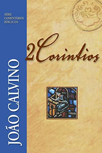 2 Coríntios (Série Comentários Bíblicos)