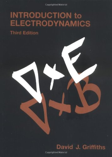 Compare Textbook Prices for Introduction to Electrodynamics 3rd Edition ISBN 9780138053260 by Griffiths, David J.