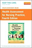 Health Assessment Online for Health Assessment for Nursing Practice, Version 2 (Access Code)