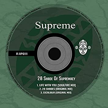 28 Shade of Supremacy