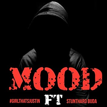 MOOD (feat. StuntHard Buda)