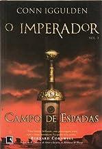 Campo de espadas (Vol. 3 O Imperador)