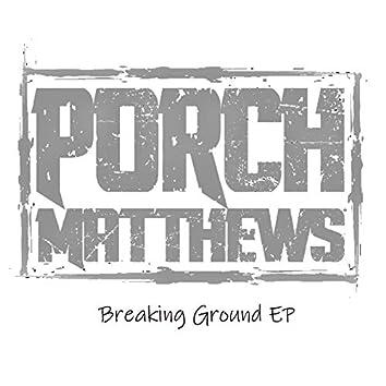 Breaking Ground - EP