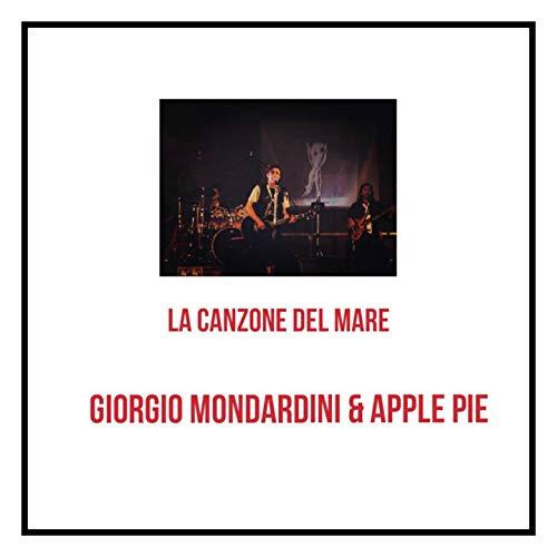La Canzone Del Mare (feat. Giorgio Mondardini Vox - Piano - Guitar, Marco Lupin Cecchi Keyboards, Alessandro Calesse Foschi Guitar, Andrea Amico Bass, Mirco Valzania Drums, Paolo Targhini Guitar)