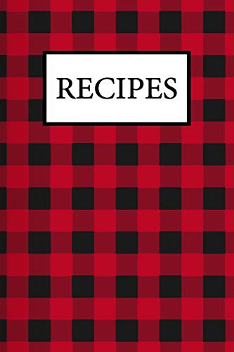 RECIPES: Blank Recipe Book Journal to Write In Favorite Recipes and My Best Recipes, Made in USA. (Nifty Gifts) | Red Plaid Background Cover
