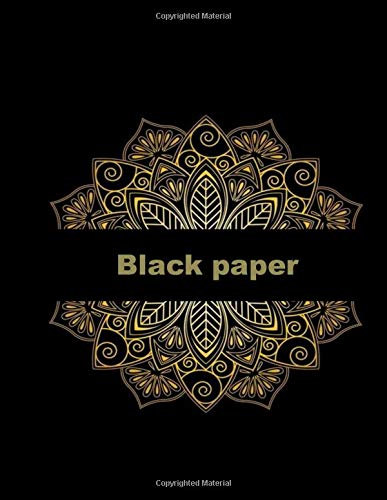 Black paper: :sketch book: notebook for painting, doodling, drawing, writing and more/ 100 pages, 8.5*11 inches