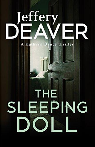 The Sleeping Doll: Kathryn Dance Book 1 (Kathryn Dance thrillers) (English Edition)