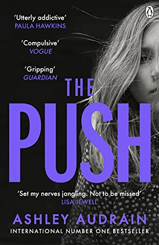 The Push: Mother. Daughter. Angel. Monster? The Sunday Times bestseller (English Edition)