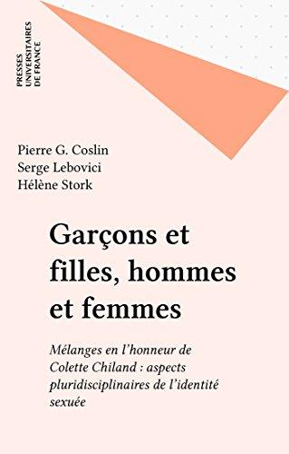Garçons et filles, hommes et femmes: Mélanges en l'honneur de Colette Chiland : aspects pluridisciplinaires de l'identité sexuée (Le fil rouge) (French Edition)