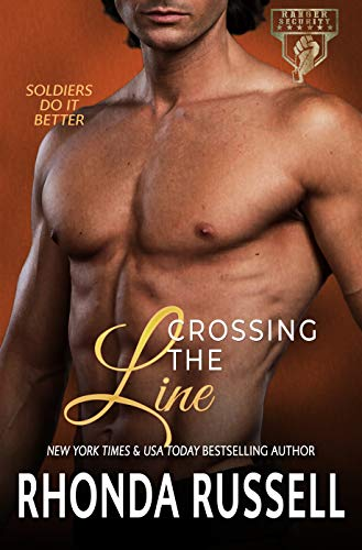 CROSSING THE LINE (RANGER SECURITY Book 5) (English Edition)