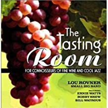 Lou Rovner Small Big Band : The Tasting Room