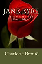 Jane Eyre (Illustrated and Unabridged)