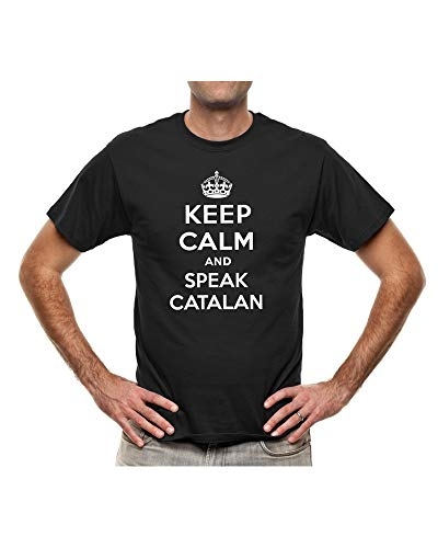 Keep Calm and Speak Catalan Samarreta Original (L, Negro)