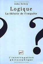 Logique - La théorie de l'enquête de John Dewey
