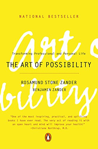 Compare Textbook Prices for The Art of Possibility: Transforming Professional and Personal Life REV ed. Edition ISBN 8580001054889 by Zander, Rosamund Stone,Zander, Benjamin