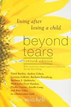 Beyond Tears( Living After Losing a Child)[BEYOND TEARS REV/E][Paperback]