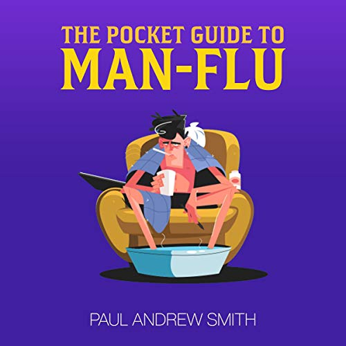 The Pocket Guide to Man-Flu Titelbild