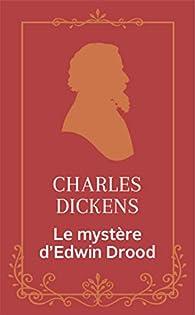 Le mystère d'Edwin Drood par Charles Dickens