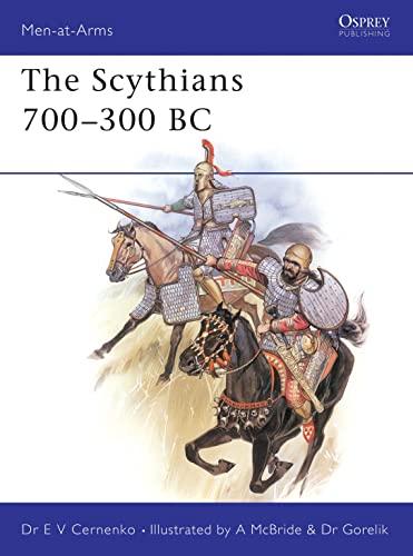 Scythians 700-300 B.C. (Men at Arms Series, 137)