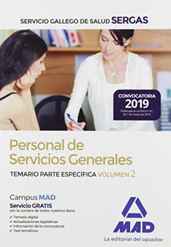 Personal de Servicios Generales del Servicio Gallego de Salud (SERGAS). Temario Parte Específica Volumen 2
