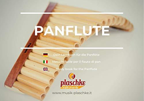Plaschke Instruments - Libro di apprendimento per il flauto di pan per un facile accesso con grande raccolta di canzoni in tre lingue di Plaschke Instruments del Sud Tirolo/South Tyrol.