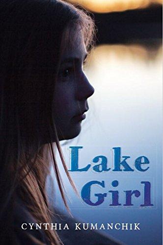 Book: Lake Girl by Cynthia Kumanchik
