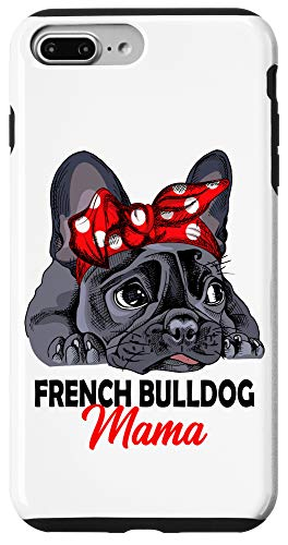 iPhone 7 Plus/8 Plus Frenchie Mama Cute French Bulldog Dog Mom Funny Womens Gift Case