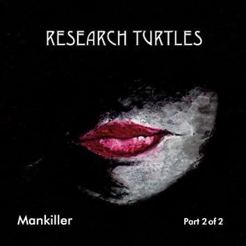 Mankiller - Part 2 of 2
