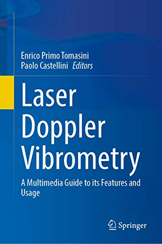 Laser Doppler Vibrometry: A Multimedia Guide to its Features and Usage