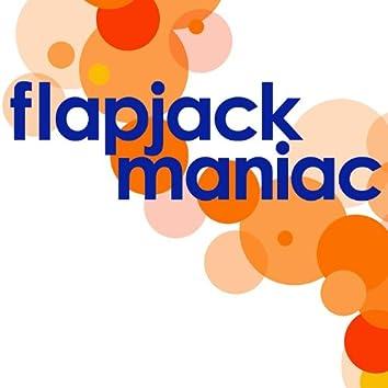 Flapjack Maniac