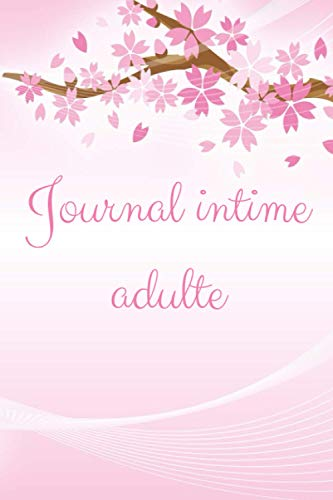 journal intime adulte: journal intime | carnet secret | carnet de notes avec dates | joli bloc-notes | 100 pages