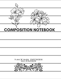 """Composition Notebook: Painted flowers on cover lined notebook journal paperback / size 7.44 """" x 9.69"""" 110 pages , perfect size for your desk, backpack, school, home or work"""