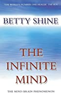 The Infinite Mind: The Mind/Brain Phenomenon (Imprisoned Brain)