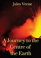 A Journey to the Centre of the Earth: A 1864 science fiction novel by Jules Verne involving German professor Otto Lidenbrock who believes there are volcanic tubes going toward the centre of the Earth and descend into the Icelandic volcano Snæfellsjoekull