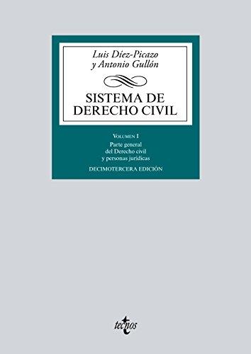 Sistema de Derecho Civil: Volumen I. Parte general del Derecho civil y personas jurídicas (Derecho - Biblioteca Universitaria de Editorial Tecnos)