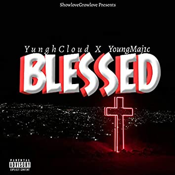 Blessed (feat. YoungMaj1c)